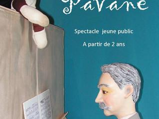 """""""Pavane"""" Spectacle de marionnettes en tournée"""