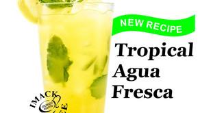Tropical Agua Fresca