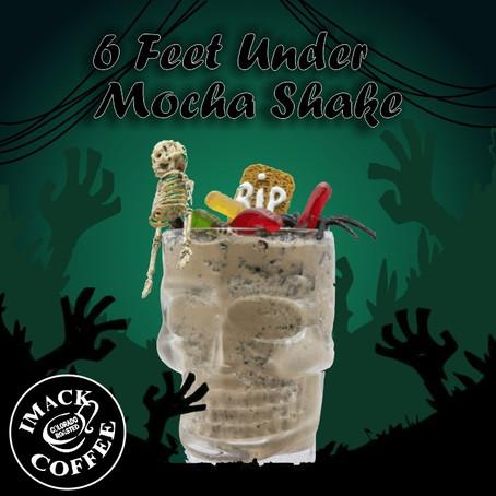 6 Feet Under Mocha Shake