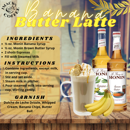 Banana Butter Latte