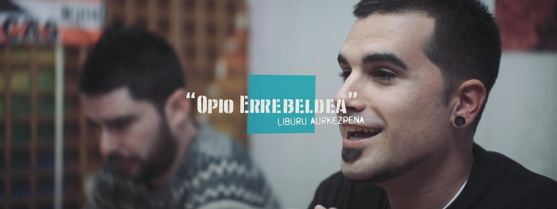 OPIO ERREBELDEA
