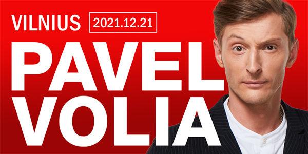 Pavel Volia koncertas Lietuvoje (Vilniuje) 2021 m. Gruodžio 21 d. – concertų salė Compensa