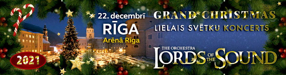 """22. decembrī - Arēnā Rīga - Orķestris LORDS OF THE SOUND piedāvās Ziemassvētku programmu """"Grand Christmas"""""""