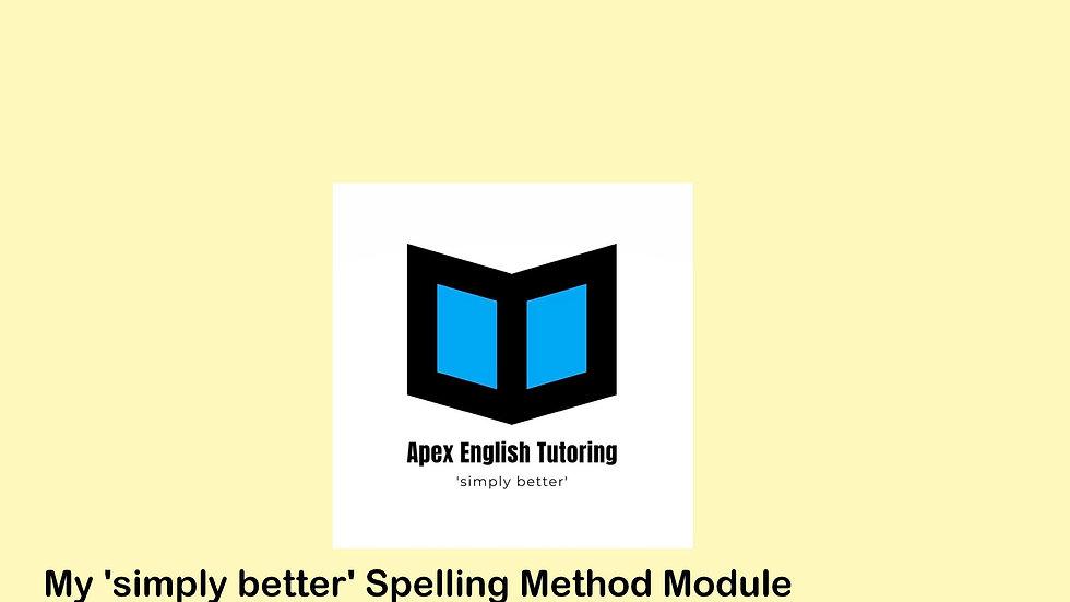 My 'Simply Better' Spelling Method Module