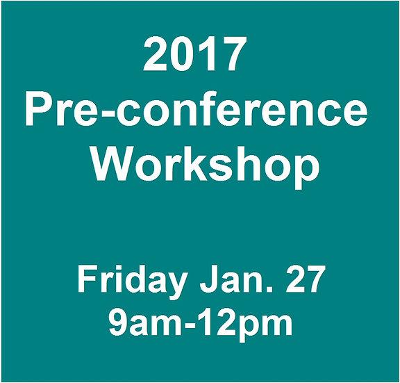 2017 Pre-Conference Workshop