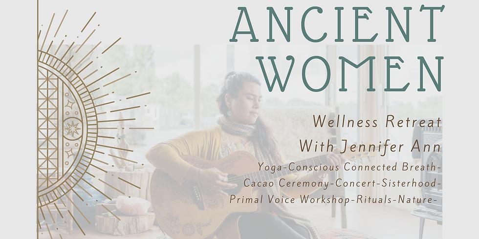 ANCIENT WOMEN: Wellness retreat