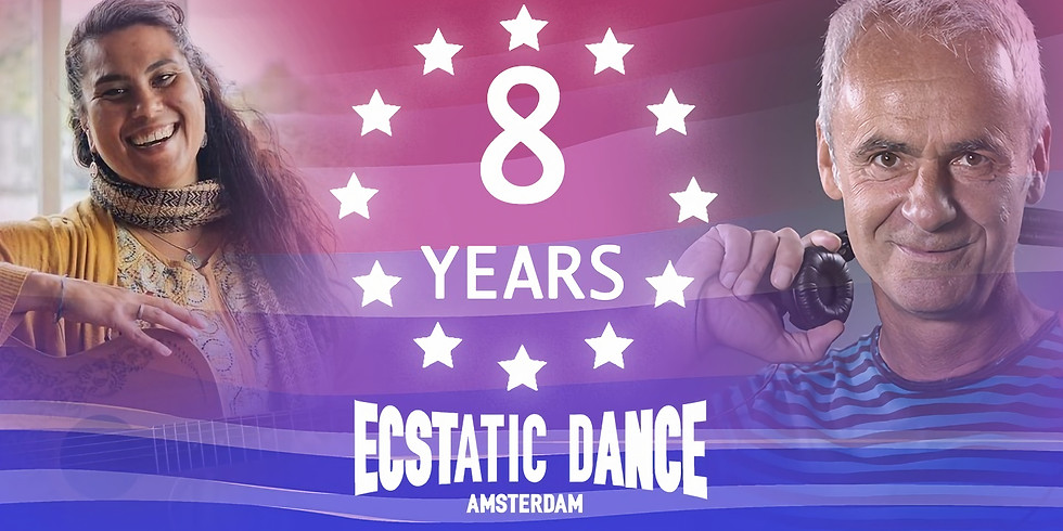 8 YEARS OF ECSTATIC DANCE AMSTERDAM