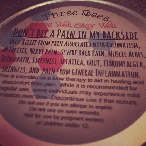 """Don't """"bee"""" a pain in my backside salve"""