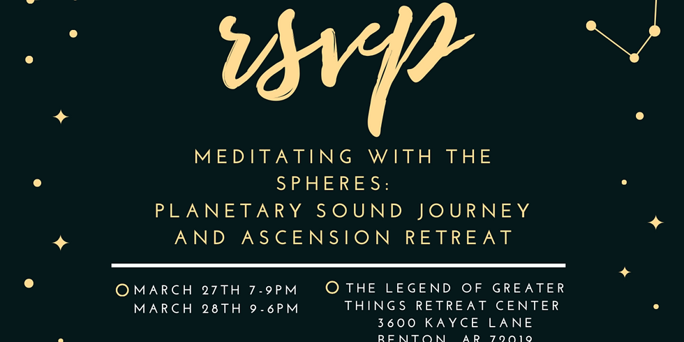 Meditating with the Spheres: Planetary Sound Journey and Ascension: Stages of Meditation Retreat