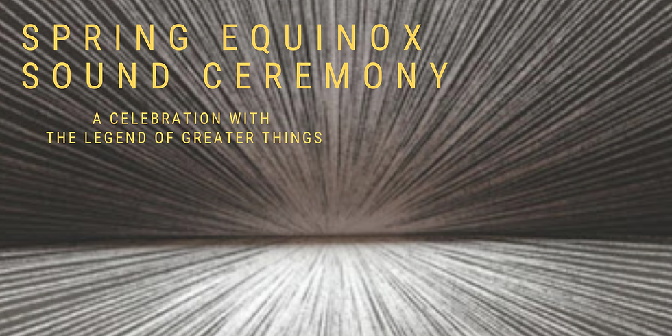 Spring Equinox Sound Ceremony