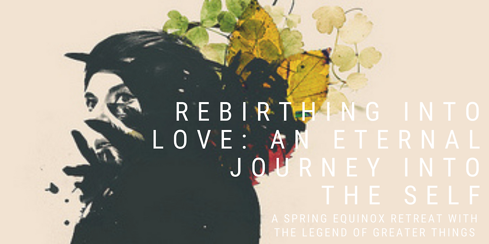 Rebirthing into Love: An Eternal Journey into the Self