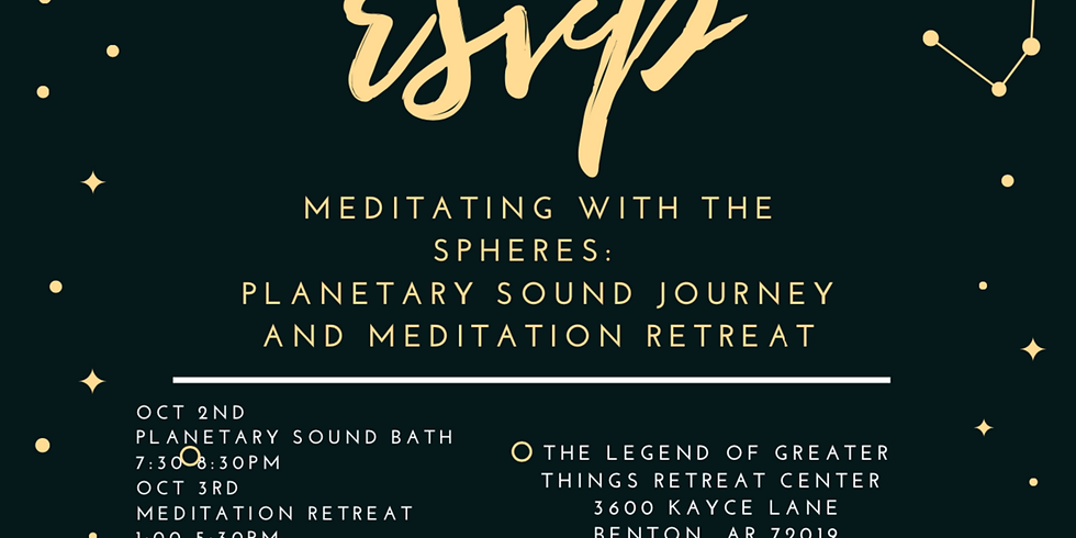 Meditating with the Spheres: Sound Bath and Ascension Meditation Retreat