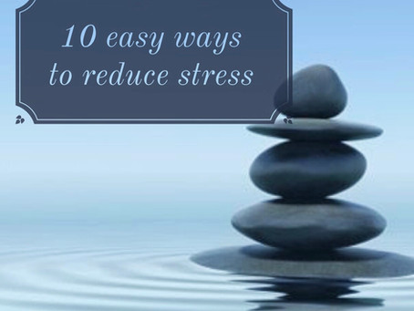 10 easy ways to reduce stress