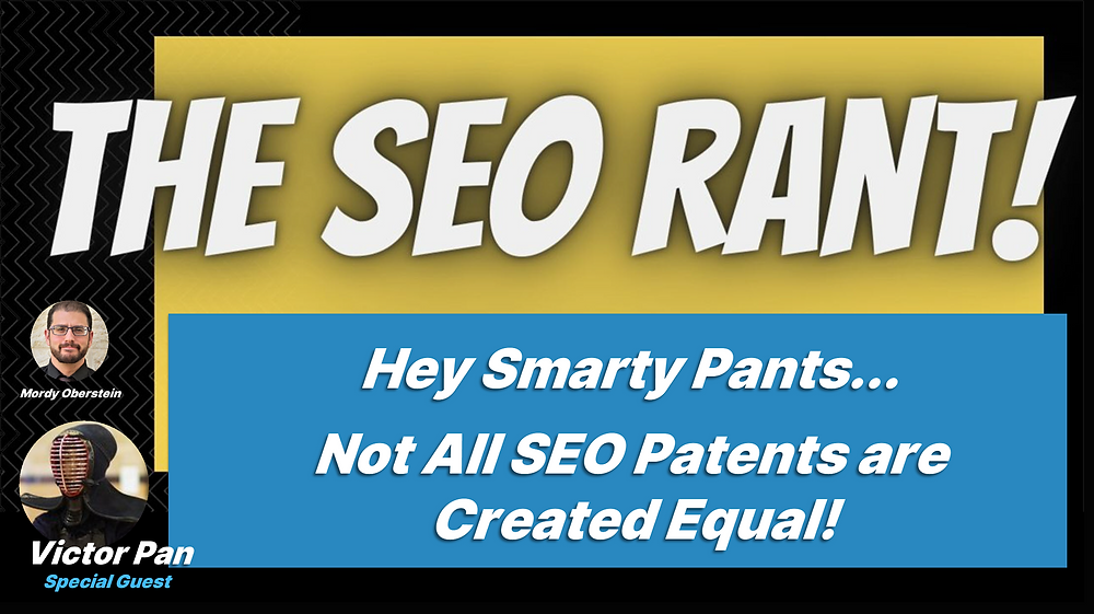 SEO Rant Banner: Victor Pan and Mordy Oberstein