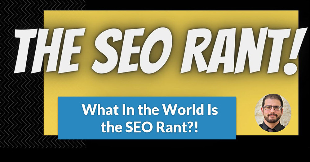 SEO Rant Podcast with Mordy Oberstein: Episode 0 Banner