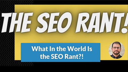 Episode 0: What Is the SEO Rant Podcast?