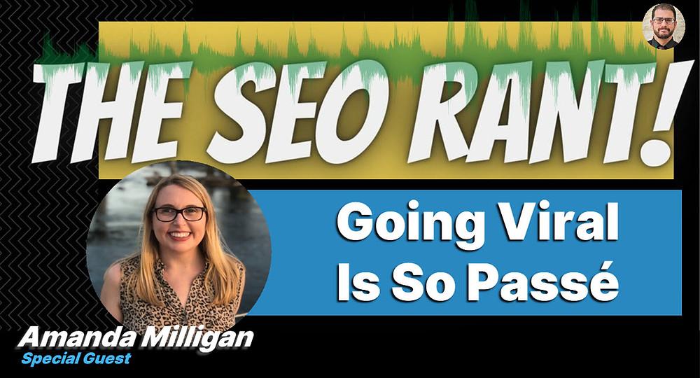 Amanda Milligan on the SEO Rant Podcast