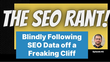 Episode #2: Blindly Following the Data Train Off a Cliff!