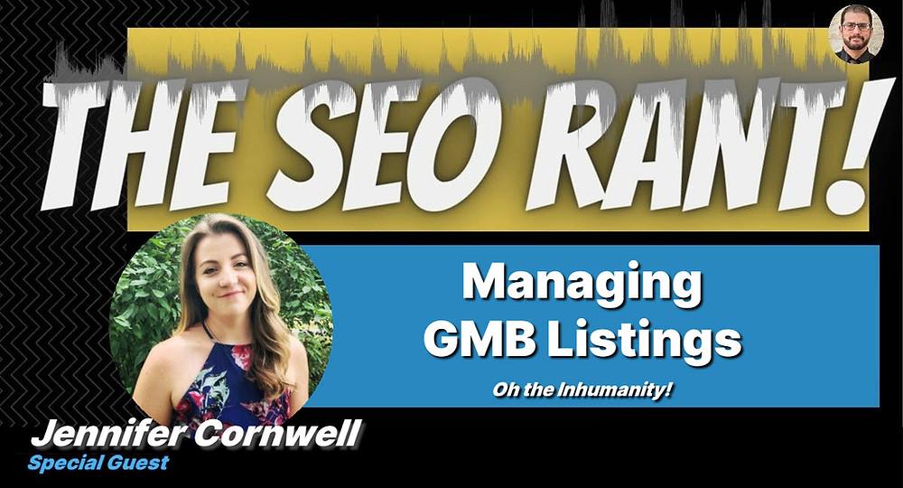 SEO Rant Podcast with Jennifer Cornwell