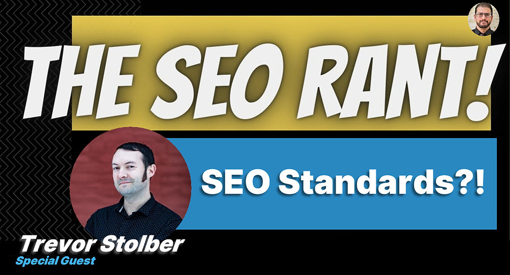 Mordy Oberstein Interviews Trevor Stolber on the SEO Rant