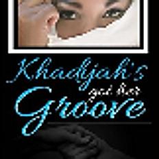 Khadijah's Got Her Groove