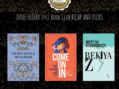 Dhul-Hijjah Book Club Recap and Picks