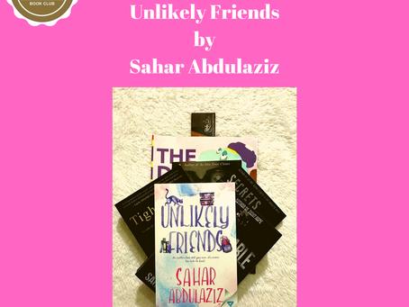 Safar 1441 / October 2019's Book Club Pick — Unlikely Friends by Sahar Abdulaziz