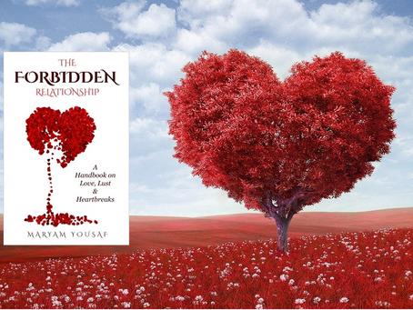 The Forbidden Relationship: A Handbook on Love, Lust & Heartbreaks — A Review