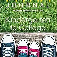 Fitra Journal ⼁muslim Homeschooling Kindergarten to College: Issue Three