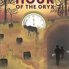 The Hour of the Oryx (The Moon of Masarrah Series)