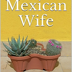 The Mexican Wife