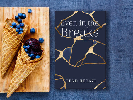 """""""Even in the Breaks"""" by Hend Hegazi — A Review"""