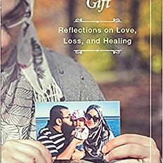 A Temporary Gift: Reflections on Love, Loss and Healing