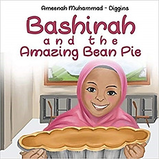 Bashirah and The Amazing Bean Pie