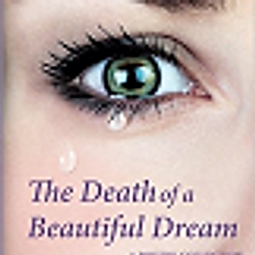 The Death of a Beautiful Dream
