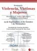 Segunda Jornada del Seminario Violencia, Víctimas y Mujeres