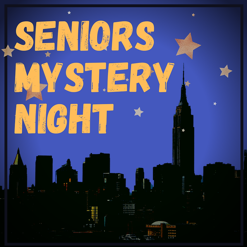 Seniors Mystery Night - State Event