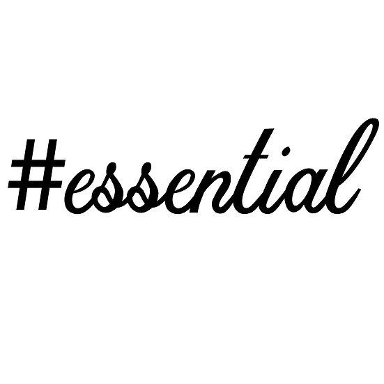 #Essential