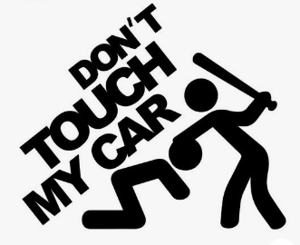 Don't Touch My Car Decal