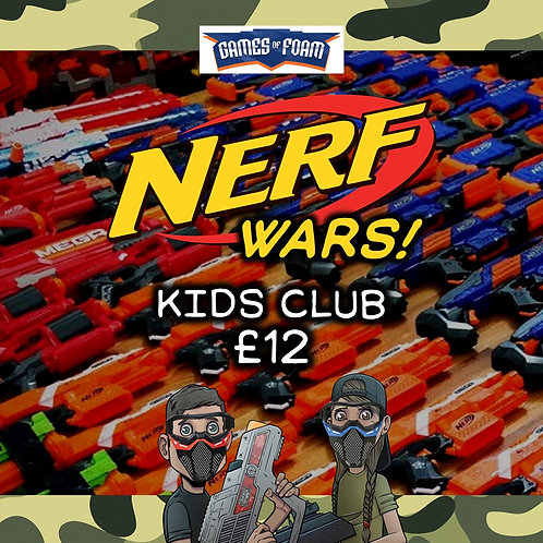 SAT 14TH AUG NERF WARS! OPEN SESSION 1 NERF KIDS CLUB (FAMILY FRIENDLY)