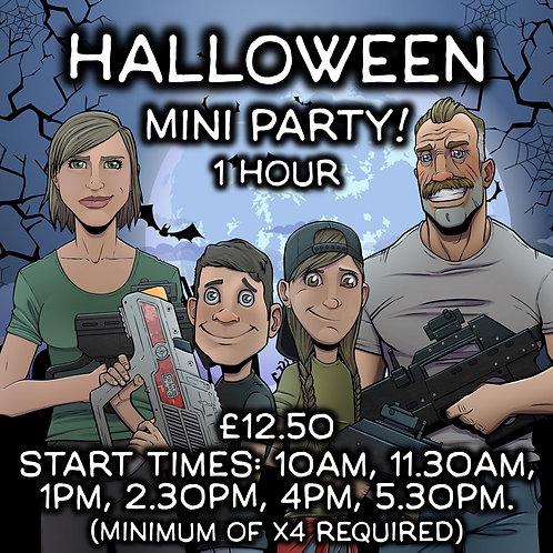 HALLOWEEN MINI PARTY! SAT 31ST OCT 1 HOUR (VARIOUS START TIMES)