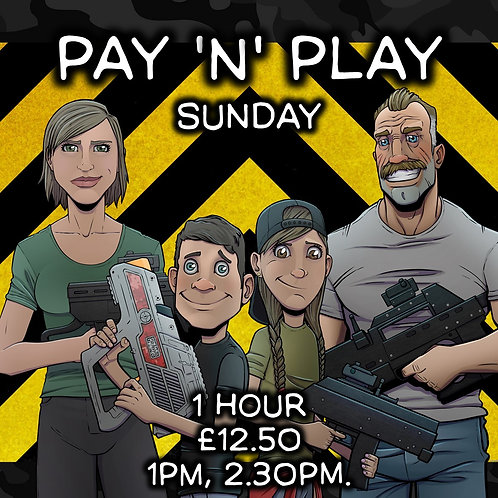 PAY 'N' PLAY SUN 27TH SEPT 1 HOUR (VARIOUS START TIMES)