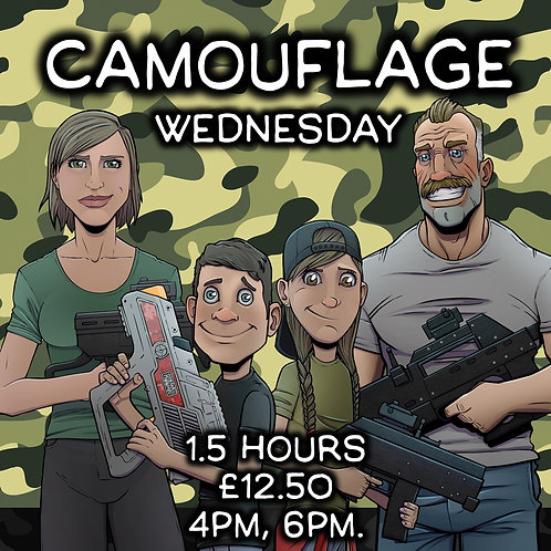 CAMO WEDNESDAY 11TH NOV 1.5 HOURS (VARIOUS START TIMES)
