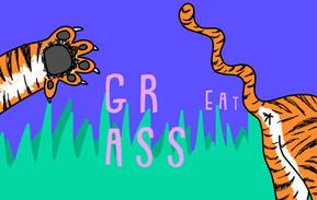 great ass, grass
