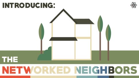 The Networked Neighbors