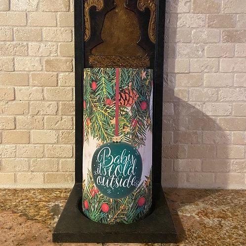 Baby It's Cold Outside, Tall, Flameless Candle, 4x8, Keleka Designs