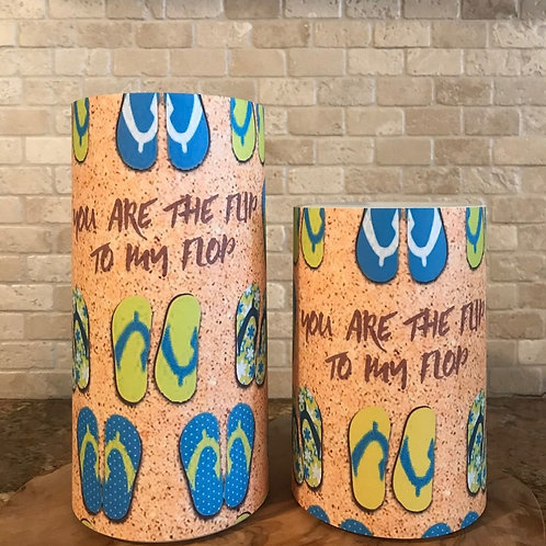 You are the Flip to my Flop, Set, Flameless Candle, 4x6, 4x8, Keleka Designs