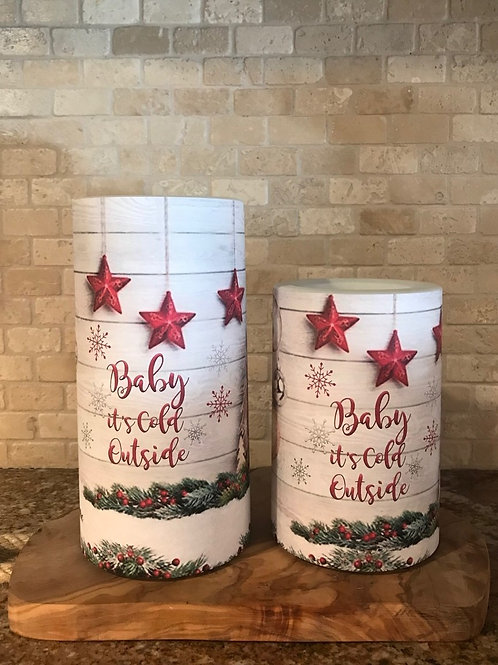 Baby It's Cold Outside, Set, Flameless Candle, 4x6, 4x8, Keleka Designs