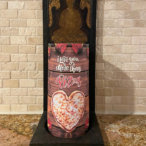 I love you more than Pizza, Tall, Flameless Candle, 4x8, Keleka Designs