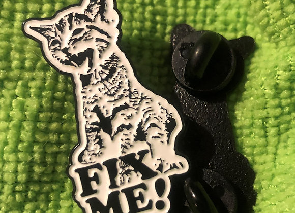 Fix Me Pin (1.5in)